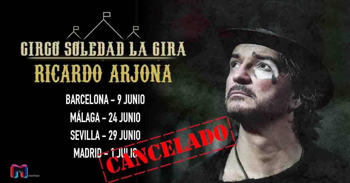 Se cancela la gira española Circo Soledad de Ricardo Arjona