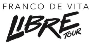 """COMUNICADO FRANCO DE VITA """"LIBRE TOUR"""" 2017"""